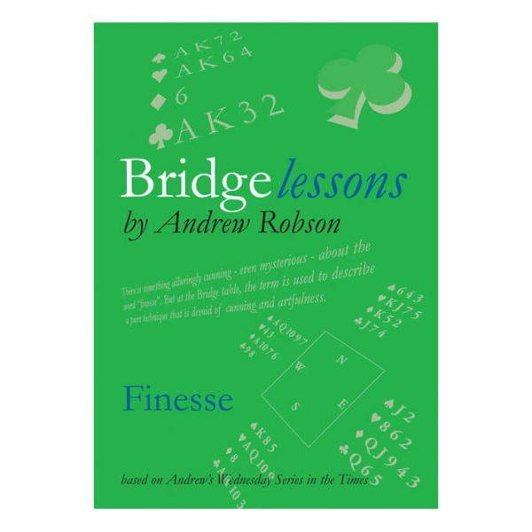 Andrew Robson Bridge Lessons - Finesse