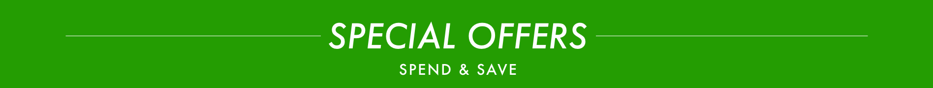 special offers - spend and save