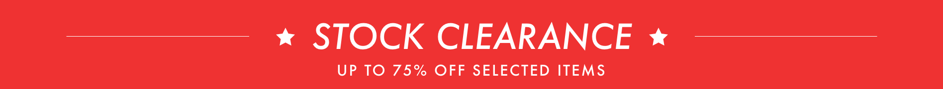 Stock Clearance - up to 75% off