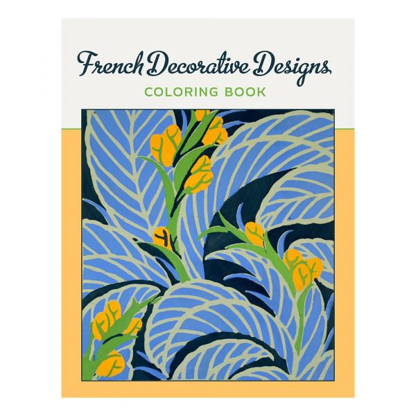 French Decorative Designs Colouring Book for All Ages