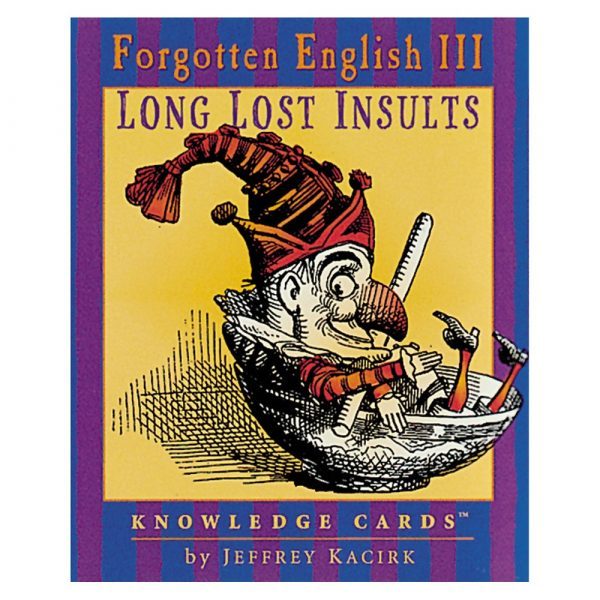 Forgotten English III Long Lost Insults Knowledge Cards
