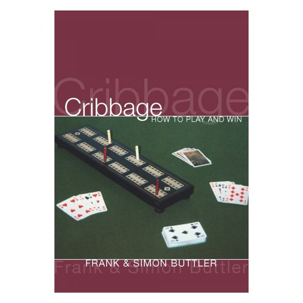 Cribbage How to Play and Win by Frank Buttler and Simon Buttler