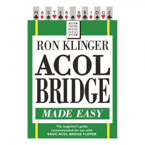 Acol Bridge Made Easy by Ron Klinger
