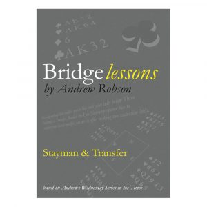 Bridge Lessons - Stayman & Transfer by Andrew Robson