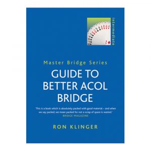 Guide to Better Acol Bridge by Ron Klinger