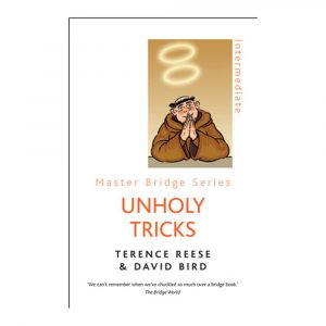 Unholy Tricks by Terence Reese & David Bird